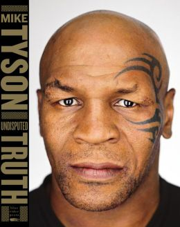 undisputed truth mike tyson book
