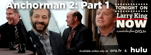 Anchorman 2: Will Ferrell & David Koechner, Judd Apatow, Adam McKay on Larry King