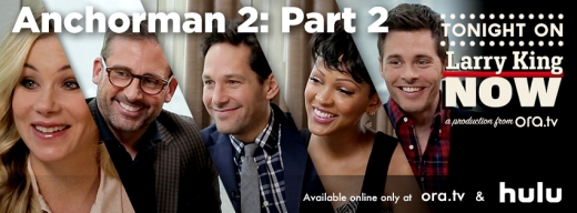 Anchorman 2: Steve Carell, Paul Rudd, Christina Applegate, James Marsden, & Meagan Good on Larry King Now