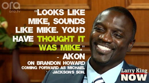 Akon Thinks Brandon Howard is Michael Jackson's son - Larry King Now
