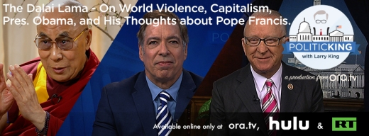 The Dalai Lama, Ukraine Crisis on PoliticKING with Larry King